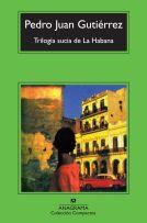 gutierrezpedrojuan_trilogiasuciahabana_cuba